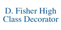 D. Fisher High Class Decorator