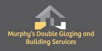 Murphy's Double Glazing and Building Services