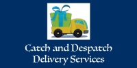 Catch and Despatch Delivery Services